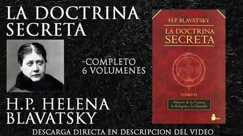 descargar libros helena blavatsky la doctrina secreta helena blavastky descargar completa 6 volumenes youtube