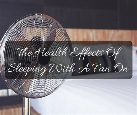 sleeping with fan on blog g9sleeptight com