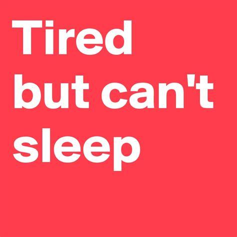 tired   sleep post  cookuhcola  boldomatic