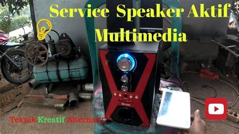 Speaker Aktif Gmc Mati Total memperbaiki speaker aktif speaker multimedia gmc 888f
