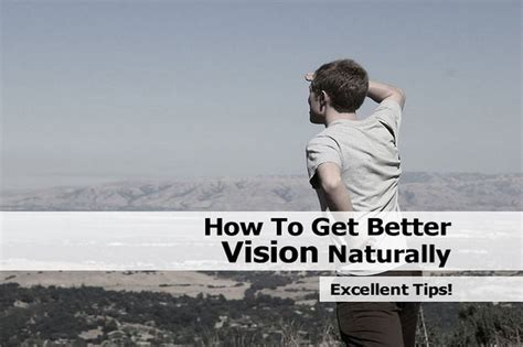 better vision how to get better vision naturally