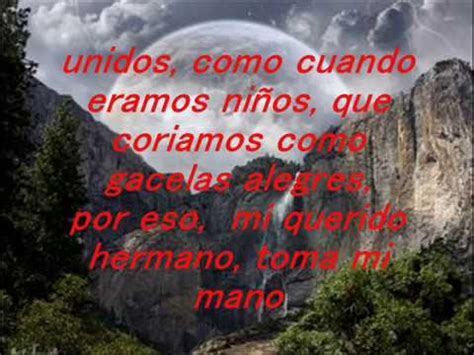 poemas cristiano a mi hermano ya fallecido mi querido hermano poema mauricio olivares youtube