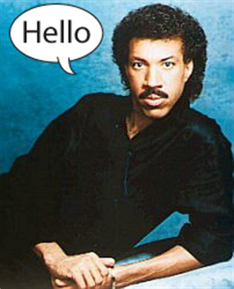 Lionel Richie Hello Meme - creative type dad november 2006