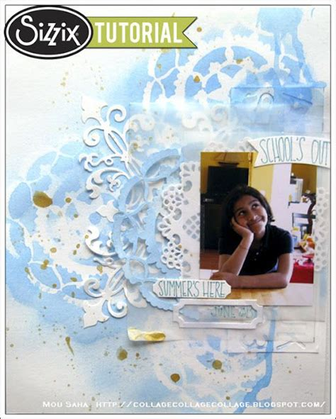 tutorial scrapbook embossing sizzix die cutting tutorial delicate layers by mou saha
