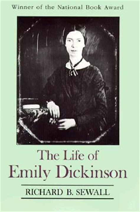emily dickinson biography quiz the life of emily dickinson by richard b sewall reviews