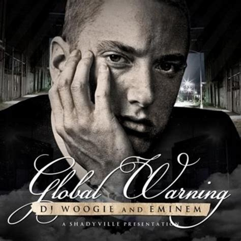 film d eminem streaming eminem global warning hosted by dj woogie mixtape