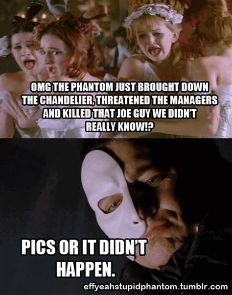 Phantom Of The Opera Memes - phantom of the opera meme my crazy phandom pinterest funny laughing and memes