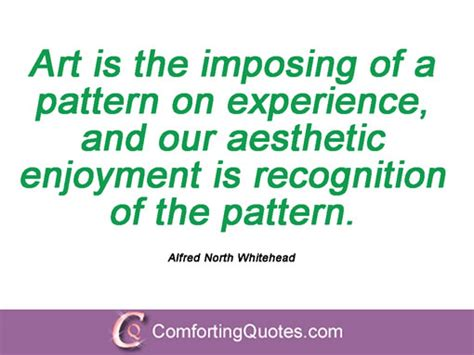 pattern recognition quotes 22 quotes from alfred north whitehead about art
