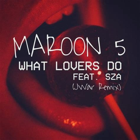 download mp3 free maroon 5 what lovers do descargar maroon 5 what lovers do feat sza jwar