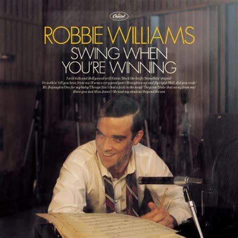 robbie williams swing when you re winning awardwiki when you are one