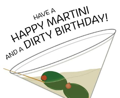 martini birthday card a dirty martini starts a happy birthday olives floating