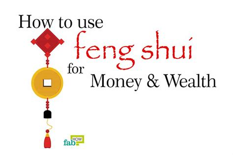 Feng Shui Tips To Invite Prosperity Into Your Home by How To Use Feng Shui To Attract Money And Wealth Fab How