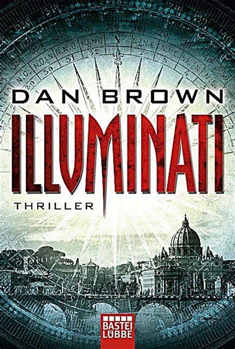 illuminati dan brown illuminati buch dan brown jetzt bei weltbild de bestellen