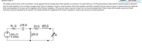 the variable resistor shown in the circuit below i chegg