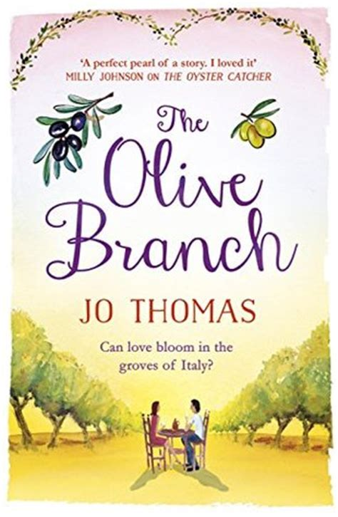 the olive book review book review the olive branch by jo writing about books