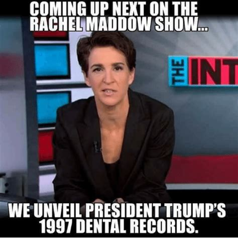 Rachel Maddow Meme - coming up next on the rachel maddow show int weunveil