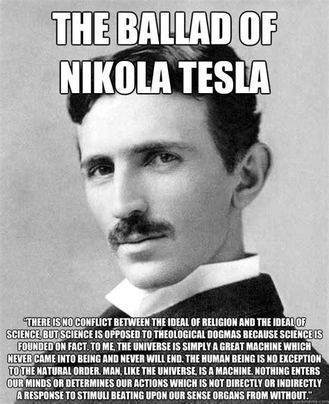 Was Nikola Tesla An Atheist There Is No Memory Or Retentive Faculty By Nikola Tesla