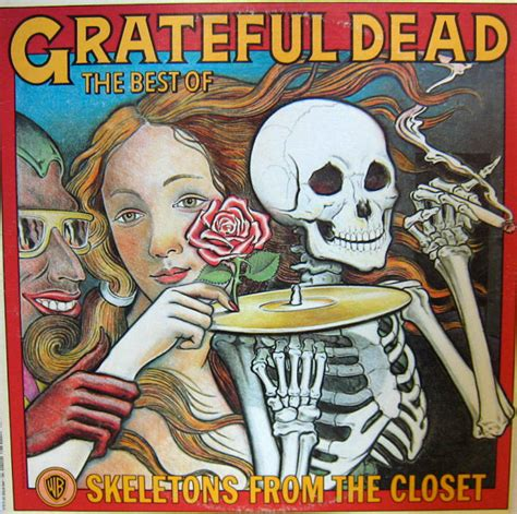 Grateful Dead Best Of Skeletons From The Closet by Skeletons From The Closet Vindicated Vinyl