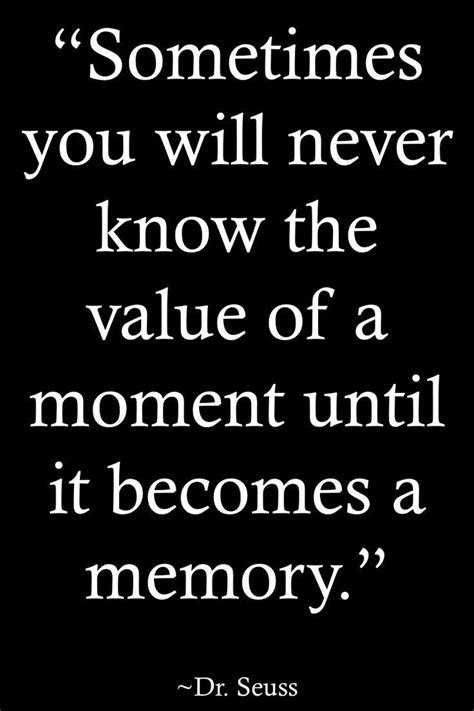 memories quotes dr seuss best 25 inspirational friendship quotes ideas on pinterest