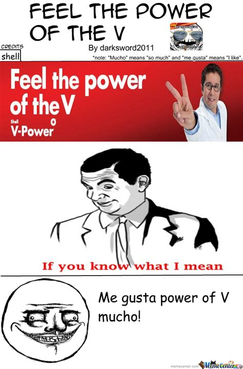 a feeling of power feel the power of the v by darksword2011 meme center