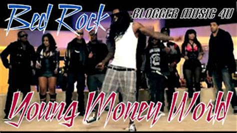 bed rock young money young money world bed rock blogger music 4u