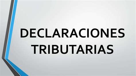 declaraciones diarias para la declaraciones tributarias 2014