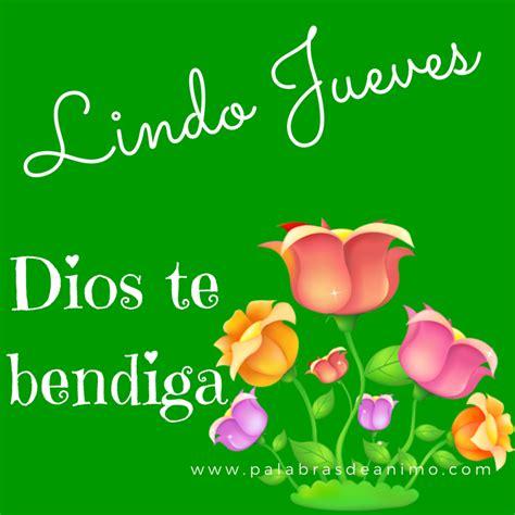 imagenes hermosas de lindo jueves lindo jueves tarjetas cristianas
