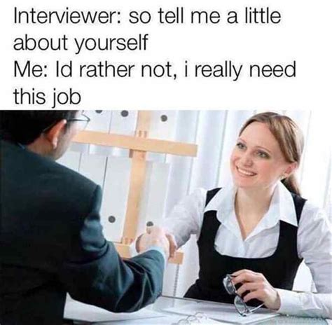 Job Interview Meme - funny memes you should see before going for a job