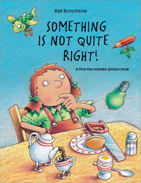 something s not right with books something is not quite right a find the mistake picture