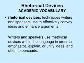 Rhetorical Devices Essay Exles by Rhetorical Devices