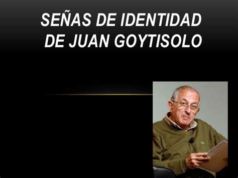 seas de identidad se 241 as de identidad de juan goytisolo