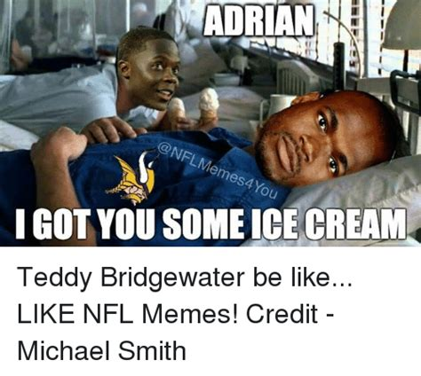 Teddy Bridgewater Memes - 25 best memes about be like memes and nfl be like