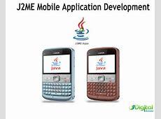 J2ME Mobile Application Development â The Industry ... J2me Development