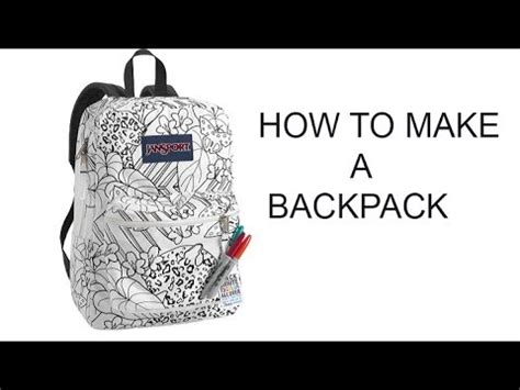 how to make a backpack youtube