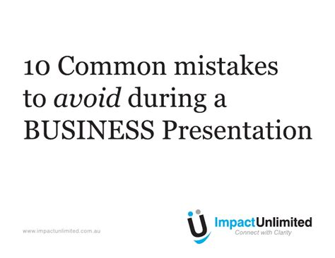 Mba Mistakes To Avoid by 10 Common Mistakes Make During Business Presentations