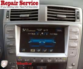 Lexus Navigation Screen Repair 2006 2013 Lexus Is250 Is350 Gps Navigation Touch Screen
