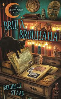 the bruja books bruja brouhaha a mind for murder 2 by rochelle staab