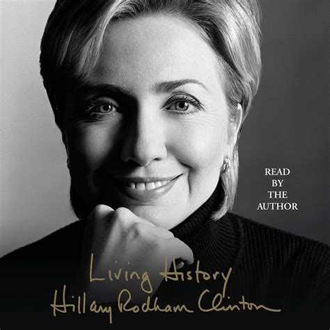 hillary clinton biography audiobook download living history abridged audiobook by hillary