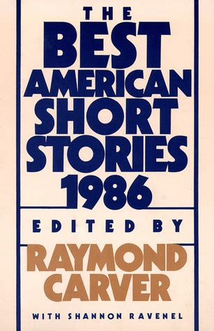 Book Review Is The Best City In America By Dave by The Best American Stories 1986 By Raymond Carver
