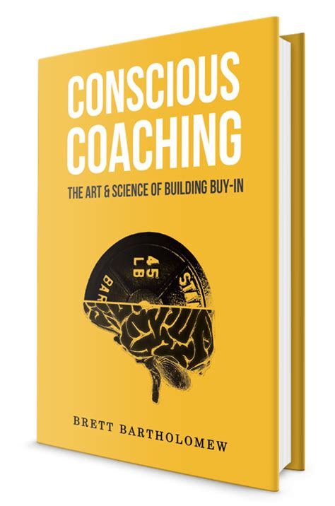 the craft of building conscious authentic relationships books conscious coaching the science of building buy in