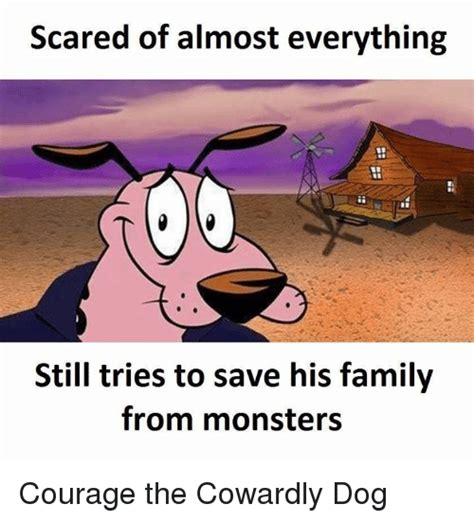 Courage The Cowardly Dog Meme - 25 best memes about courage the cowardly dog courage