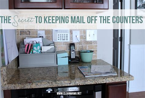 the secret to keeping mail the counters clean