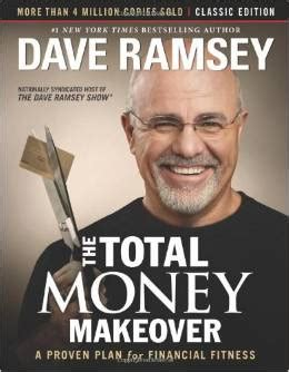 the total money makeover workbook classic edition the essential companion for applying the book s principles books the total money makeover classic edition a proven plan