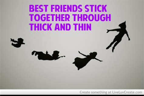 forever friends through thick and thin and the end books stick together quotes quotesgram