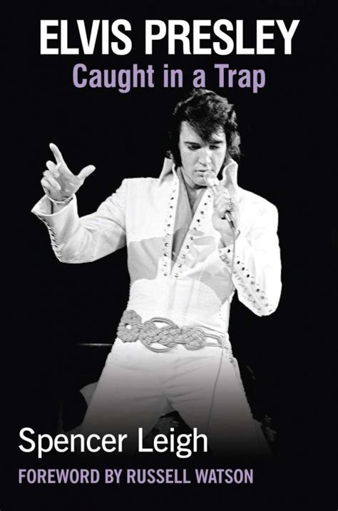 elvis in a trap books spencer leigh elvis in a trap book