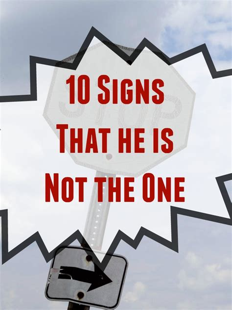 Signs Hes Not by 10 Signs He Is Not The One House Of Fauci S