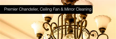 ceiling fan cleaning company interior cleaning service chandelier cleaning st paul mn