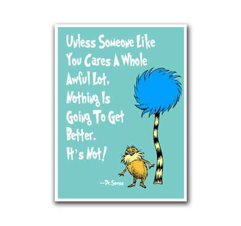 printable lorax quotes dr seuss nursery art quote poster lorax print s60 by
