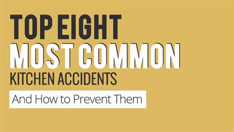 8 Most Common Killers And How To Stop Them by Top Eight Common Kitchen Accidents How To Prevent Them