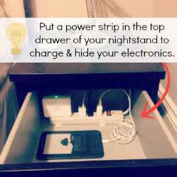 You can also put a power strip in a drawer so that your electronics